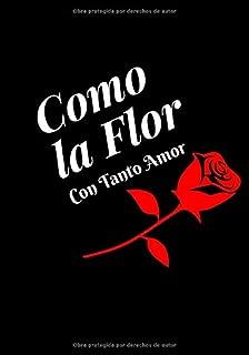 Como La Flor: Con Tanto Amor -Selena   Lined/Ruled Journal (7