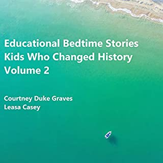 Educational Bedtime Stories: Kids Who Changed History, Volume 2 cover art