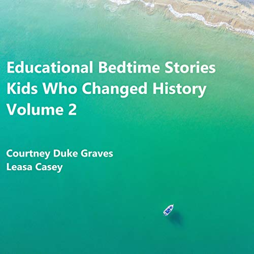 『Educational Bedtime Stories: Kids Who Changed History, Volume 2』のカバーアート