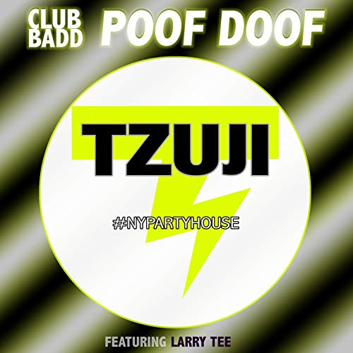 Poof Doof (feat. Larry Tee) [#Nypartyhouse Mix]