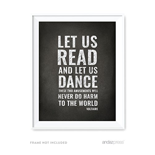 Andaz Press Library Wall Art, Let us Read, and let us Dance; These Two amusements Will Never do Any harm to The World, Voltaire, 8.5x11-inch Books, Reading Quotes Office Home Gift, 1-Pack, UNFRAMED