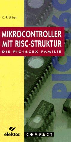 PIC-Mikrocontroller mit RISC-Struktur