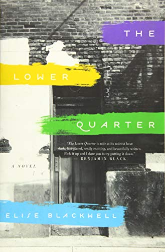 Image of The Lower Quarter: A Novel