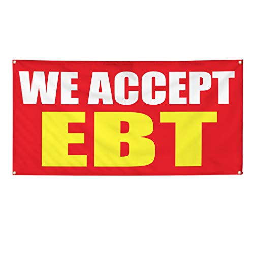 Vinyl Banner Sign We Accept Ebt Promotion Business Style U Marketing Advertising Red - 20inx50in (Multiple Sizes Available), 4 Grommets, One Banner