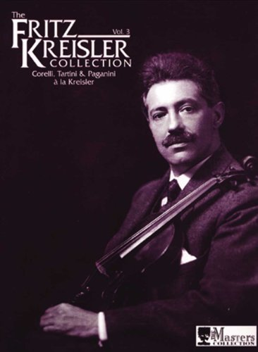ATF125 - The Fritz Kreisler Collection, Vol. 3