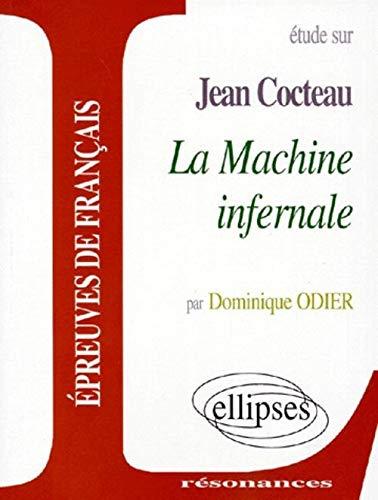 Étude sur Jean Cocteau, La machine infernale