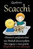 Quaderno SCACCHI -punteggio scacchi-manuale scacchiera-libro scacchi-manuale degli scacchi-libro scacchi per bambini: manuale scacchi-manuale scacchi ... libro scacchi-libro scacchi per principianti