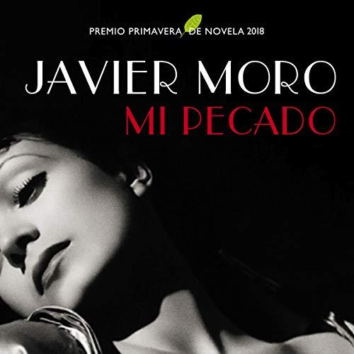 Mi pecado Audiobook By Javier Moro cover art