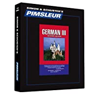 Pimsleur German Level 3 CD: Learn to Speak and Understand German with Pimsleur Language Programs (3) (Comprehensive)