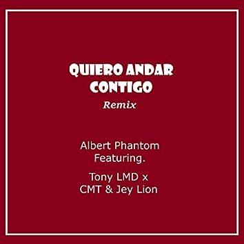 Quiero Andar Contigo (Remix)