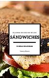 El libro de cocina de los sándwiches: 55 ideas deliciosas