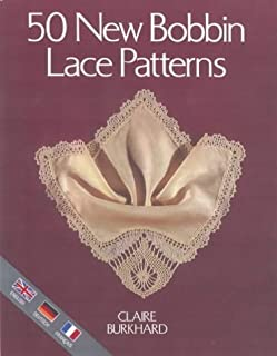 Fifty New Bobbin Lace Patterns by Claire Burkhard (1994-04-03)