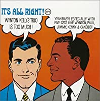 It's All Right! +1 by Wynton Kelly