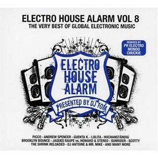 Electro House Alarm/ Vol. 8