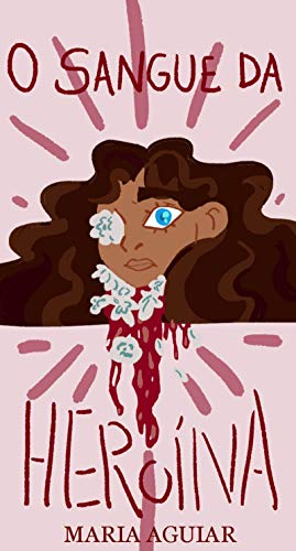 O Sangue da Heroína