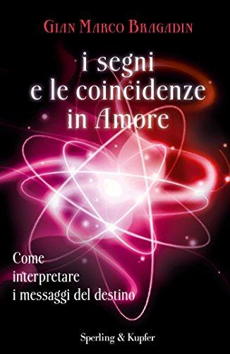 I segni e le coincidenze in amore: Come interpretare i messaggi del destino