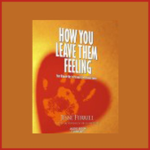 How You Leave Them Feeling audiobook cover art