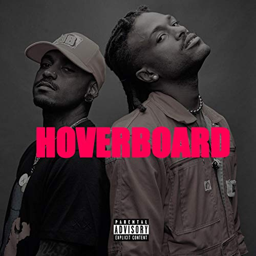 Hoverboard (feat. Duckwrth) [Explicit]