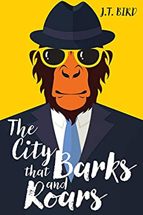 The City That Barks And Roars