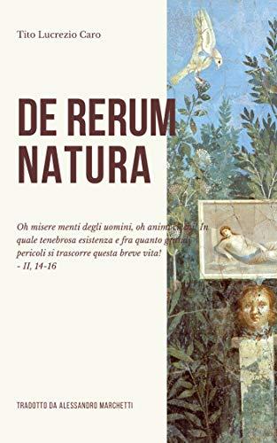 De rerum natura - Della natura delle cose