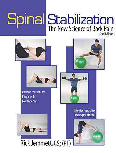 Spinal Stabilization - The New Science of Back Pain, 2nd Ed.