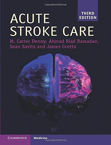 Acute Stroke Care (Cambridge Manuals in Neurology)