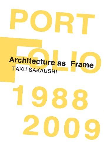 Architecture as Frame フレームとしての建築