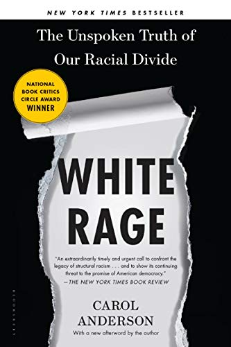 White Rage: The Unspoken Truth of Our Racial Divide - Kindle ...