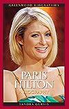 Paris Hilton: A Biography (Greenwood Biographies)