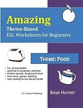 Amazing Theme-based ESL Worksheets for Beginners: Food