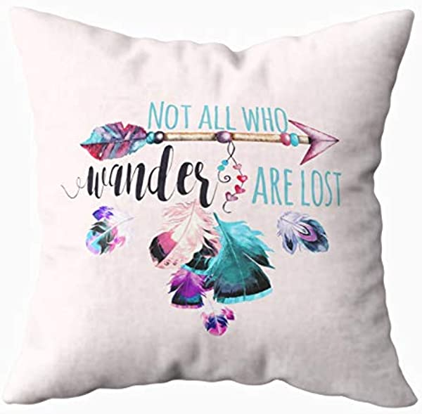 TOMWISH Hidden Zippered Pillowcase Not All Who Wander Are Lost Bohemian Wanderlust Round 16X16Inch Decorative Throw Custom Cotton Pillow Case Cushion Cover For Home Sofas Bedrooms Offices And More