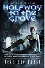 Halfway to the Grave: A Night Huntress Novel (Night Huntress) Halfway to the Grave