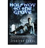 Halfway to the Grave: Halfway to the Grave Halfway to the Grave Bk. 1(Paperback) - 2010 Edition