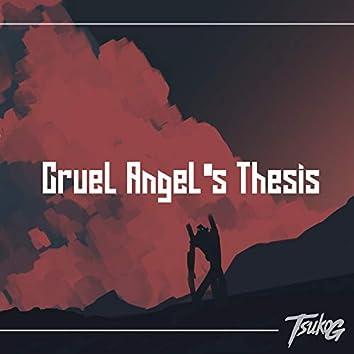A Cruel Angel's Thesis (Zankoku Na Tenshi No Thesis)