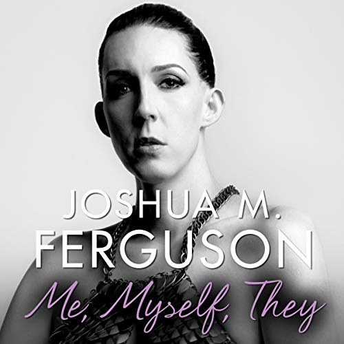 Me, Myself, They audiobook cover art