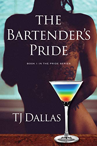 The Bartender's Pride: Book 1 in the Pride Trilogy (English Edition)
