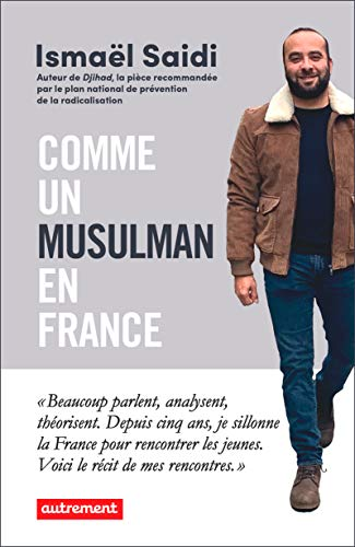 Comme un musulman en France (French Edition)