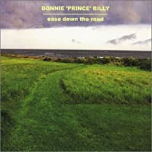 Best bonnie prince billy ease down the road Reviews