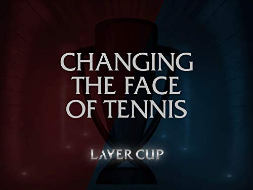 Changing the Face of Tennis: Laver Cup