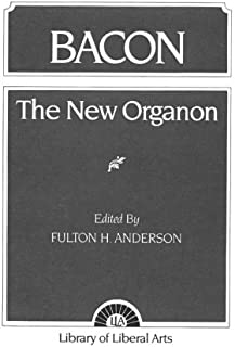 The New Organon and Related Writings (Library of Liberal Arts, no. 97)