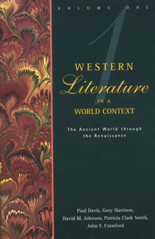 Western Literature in a World Context, Vol. 1: The Ancient World through the Renaissance