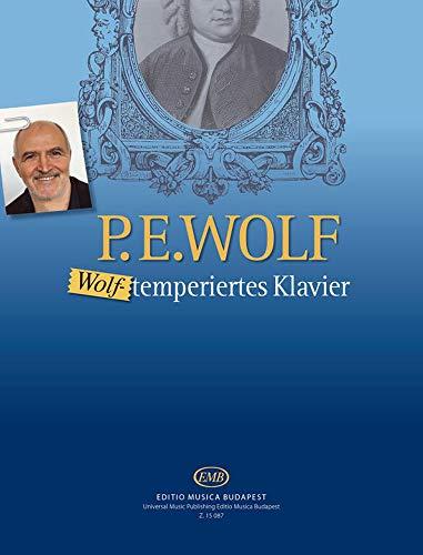 Peter E. Wolf-Wolf-Temperiertes Klavier-Klavier-BOOK