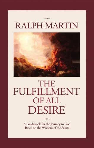 The Fulfillment of All Desire: A Guidebook to God Based on the Wisdom of the Saints (English Edition)
