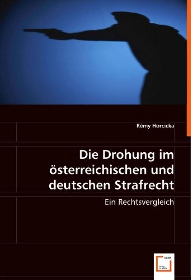 認知サーバント失われたDie Drohung im oesterreichischen und deutschen Strafrecht: Ein Rechtsvergleich
