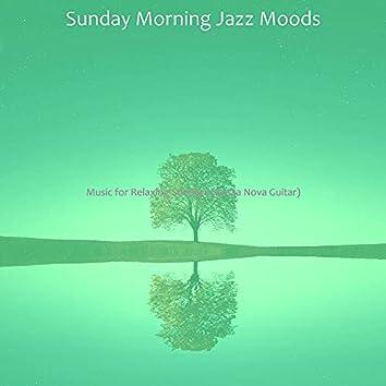 Music for Relaxing Sundays (Bossa Nova Guitar)
