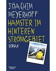 Hamster im hinteren Stromgebiet: Roman (Alle Toten fliegen hoch, Band 5)