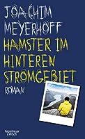 Hamster im hinteren Stromgebiet: Roman