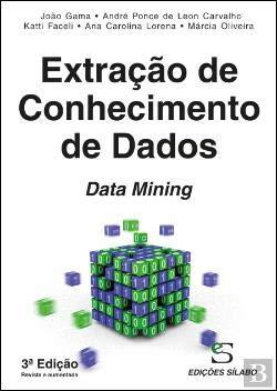 Extração de Conhecimento de Dados Data Mining