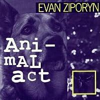Emergency Music - Evan Ziporyn: Animal Act