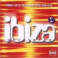 Ibiza Uncovered Vol.2